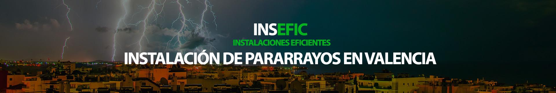 Instalación de pararrayos en Valencia